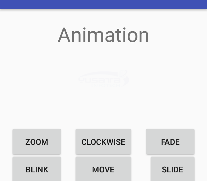 Yusata Infotech Blogs: Animation in Android: Clockwise,Fade