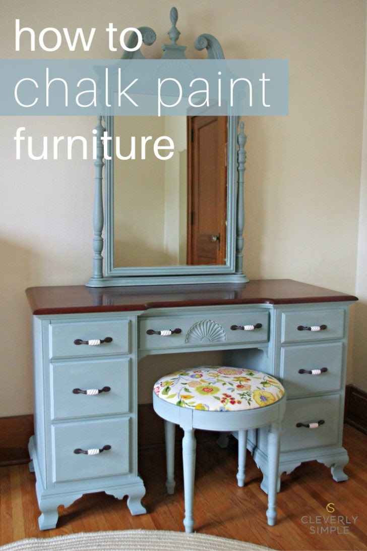 How To Chalk Paint Furniture - Cleverly Simple® : Recipes ...