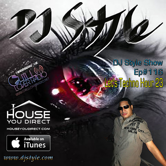 DJ Style Show by House You Direct Ep116