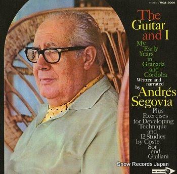 SEGOVIA, ANDRES guitar and i, the