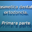 La cosmética dental y la ortodoncia  - YouTube