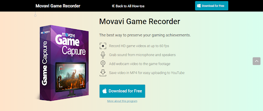 Movavi Game Recorder: A Simple Way to Record In-Game Videos