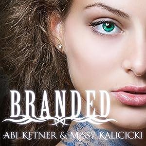 Branded: Sinners, Book 1 | [Missy Kalicicki, Abi Ketner]