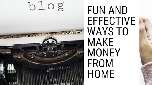Fun and Effective Ways to Make Money from Home - Attention Trust