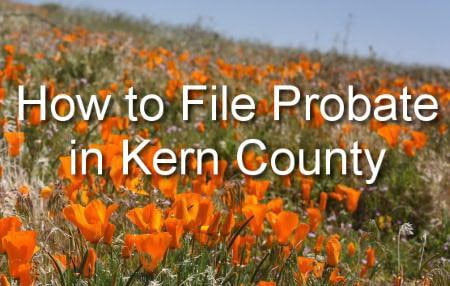 How to File Probate in Kern County | A People's Choice