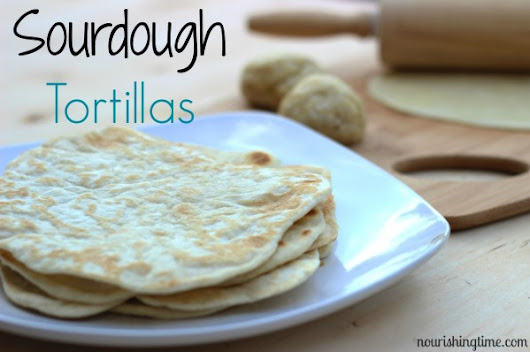 Sourdough Tortilla Recipe