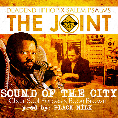 Clear Soul Forces & Boog Brown - Sound Of The City (prod. Black Milk)