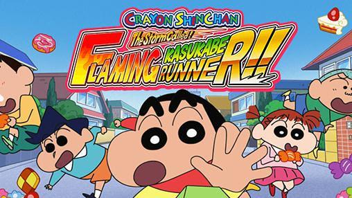 Android用crayon Shin Chan Storm Called Flaming Kasukabe Runnerを