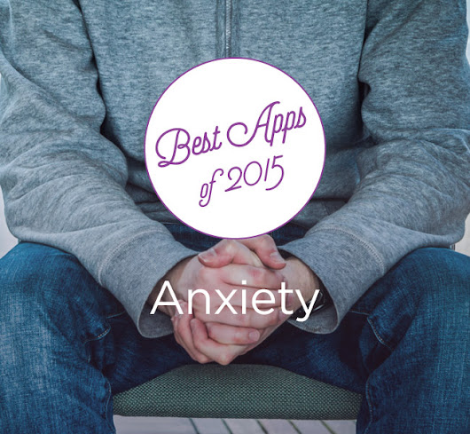 The 15 Best Anxiety iPhone and Android Apps of 2015