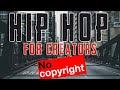 HipHop / Rap Music & Beats - NO COPYRIGHT, No Royalties 2021 Free To Use!