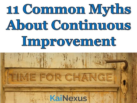 11 Continuous Improvement Myths
