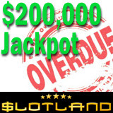 Slotland Slots Jackpot Tops 200K and is Overdue for Win
