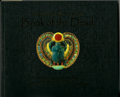 Raymond Faulkner's translation of the Ancient Egyption Book of the Dead