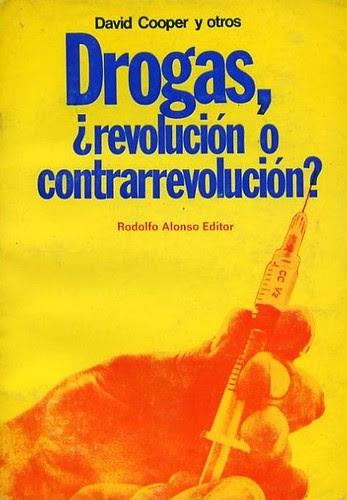 drogas revolución o contrarrevolución