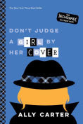 Title: Don't Judge a Girl by Her Cover (10th Anniversary Edition), Author: Ally Carter