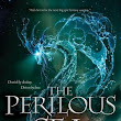 ARC REVIEW: The Perilous Sea (The Elemental Trilogy, #2) by Sherry Thomas