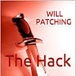 The Hack: International Crime Thriller (Hunter/O'Sullivan Adventure #1) - Kindle edition by Will Patching. Literature & Fiction Kindle eBooks @ Amazon.com.