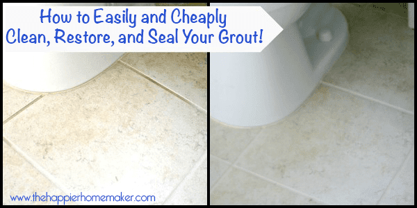How to Clean, Refresh, and Seal Your Grout (Easily and ...
