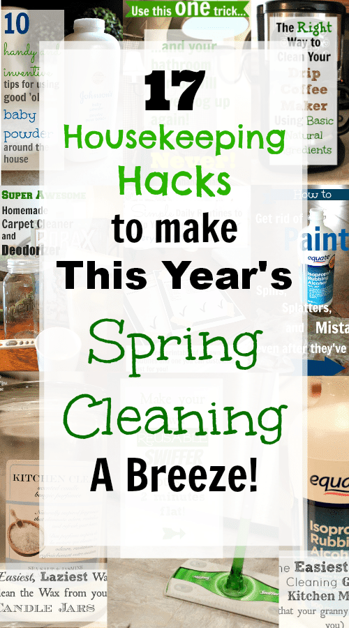 17 Housekeeping Hacks to Make This Year's Spring Cleaning a Breeze! - The Creek Line House