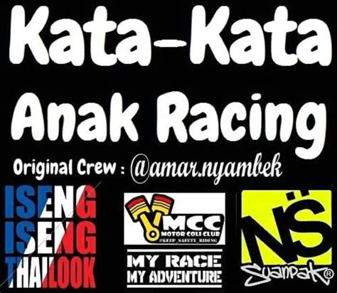 kata kata anak racing  road race beranda facebook
