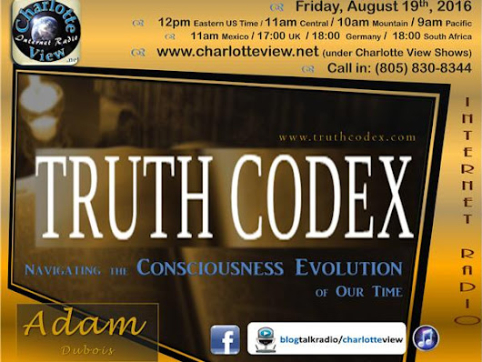 Aug 19 ~ Charlotte View: The Truth Codex with Adam Dubois