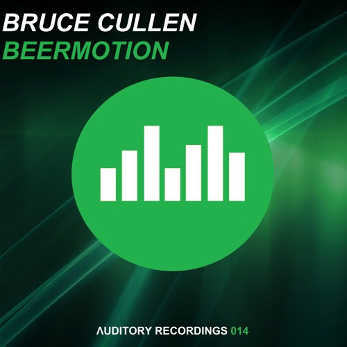 Bruce Cullen - Beermotion (Original Mix) by AuditoryRecordings