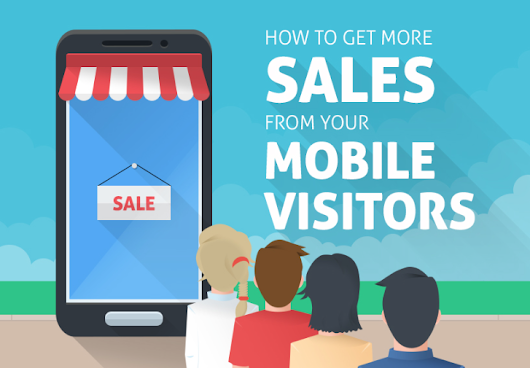 How to Make Mobile Visitors Buy More