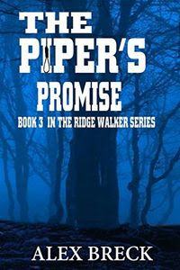 The Piper's Promise by Alex Breck