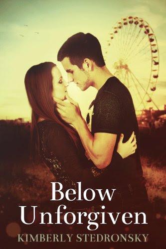 Below Unforgiven (Movie Trilogy, Book One) (The Movie Trilogy) by Kimberly Stedronsky
