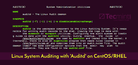 Learn Linux System Auditing with Auditd Tool on CentOS/RHEL