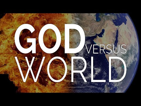 You Can Have God or the World. Choose Wisely.