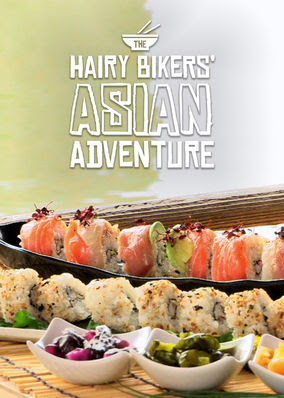 Hairy Bikers' Asian Adventure, The - Season 1