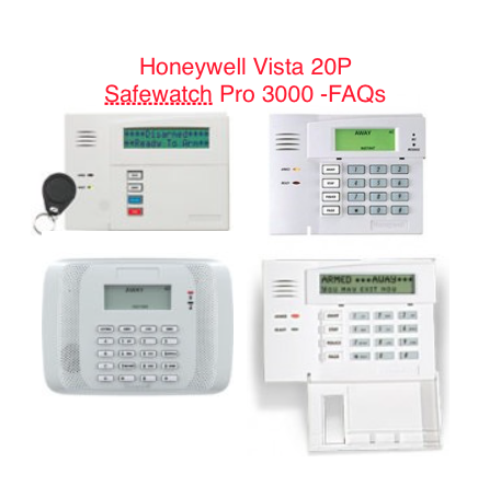 Honeywell Vista 20p Control Panel: Frequently Asked Questions - Zions Security Alarms - ADT Authorized Dealer