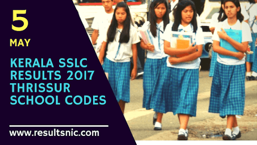 Kerala SSLC Results 2017 School Wise results Thrissur District Codes