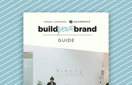 We Put Together a Massive E-Guide on How to Craft an Epic Personal Brand | Career Contessa