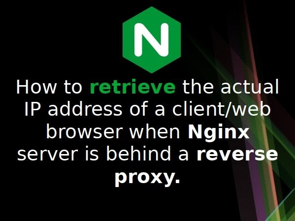Nginx restore real IP address when behind a reverse proxy