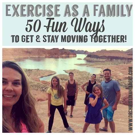exercise   family  ways   stay moving
