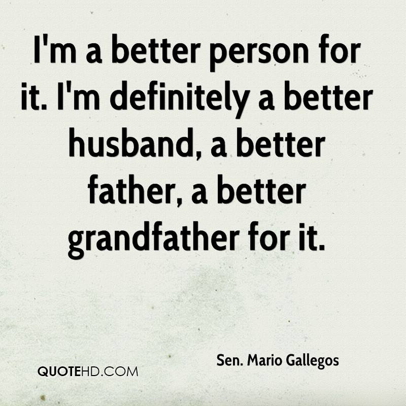 Sen Mario Gallegos Husband Quotes Quotehd