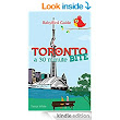 Amazon.com: Travel Guide to Toronto: A 30 Minute Bite eBook: Tanya White, Samantha Des Roches: Kindle Store