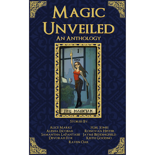 A review of Magic Unveiled: An Anthology