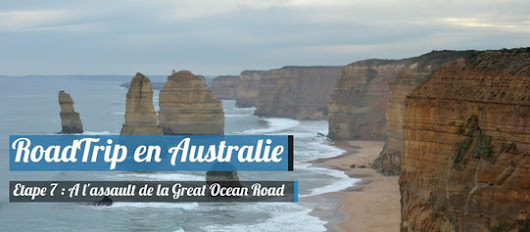 Roadtrip en Australie : la mythique Great Ocean Road