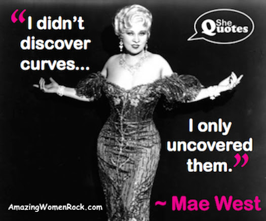 Shequotes Mae West On Being Curvaceous Shequotes Quote Humour