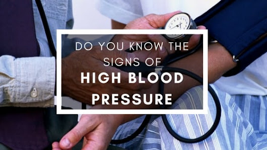 Do You Know The 10 Signs Of High Blood Pressure & What You Can Do...