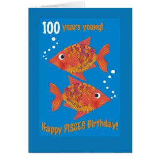 Fun Goldfishes Pisces 100th Birthday Card Greeting Card