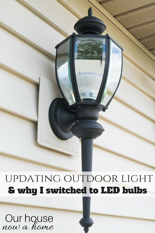Refreshing the outdoor space - DIY lighting redo • Our House Now a Home