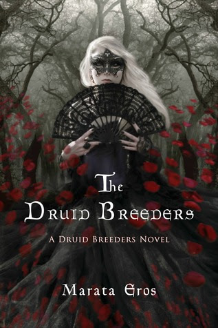 The Druid Breeders- A Novel