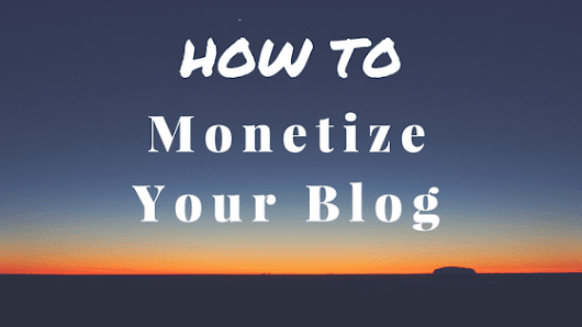 4 Easy Ways to Monetize Your Blog and Make Money Online - Antony Agnel