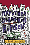 My Father Didn't Kill Himself