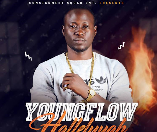 #MUSIC YOUNGFLOW HALLELUYAH