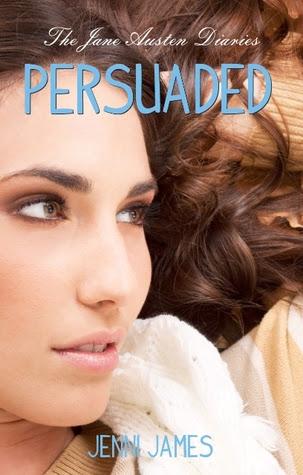 Persuaded (The Jane Austen Diaries, #3)
